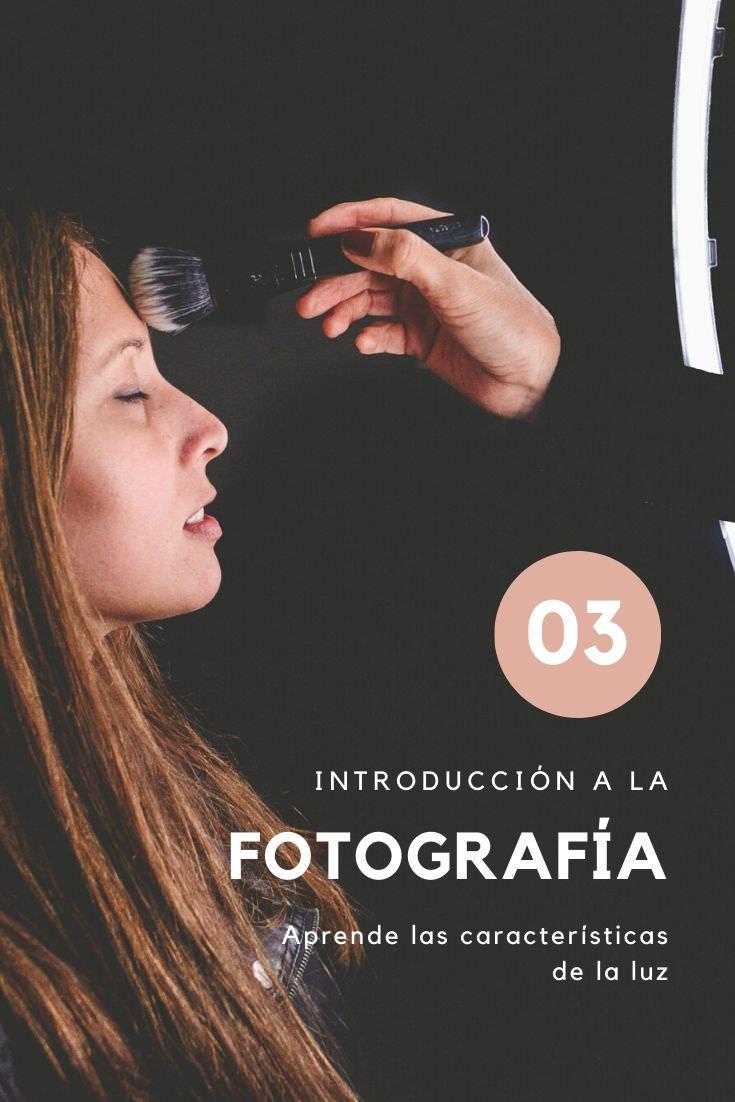 Introducción a la Fotografía - Aprende las características de la luz