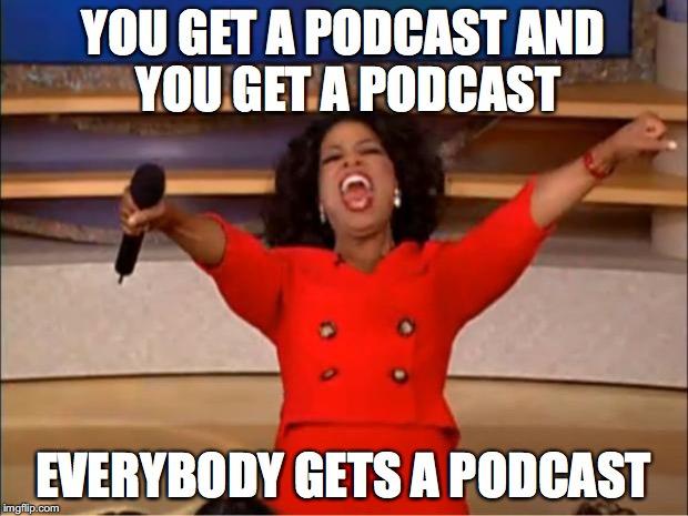 Apresentadora Oprah Winfrey em um meme em inglês sobre podcasts.